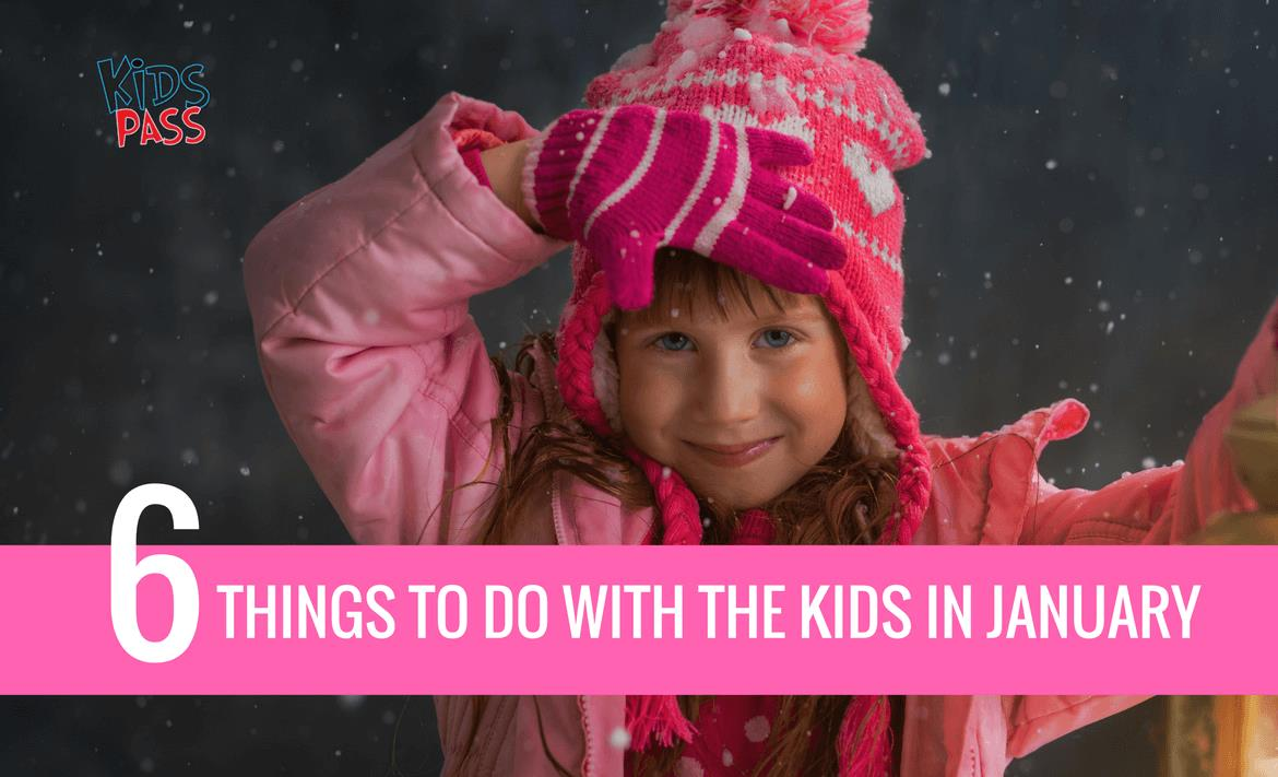 Things To Do With The Kids In January header image