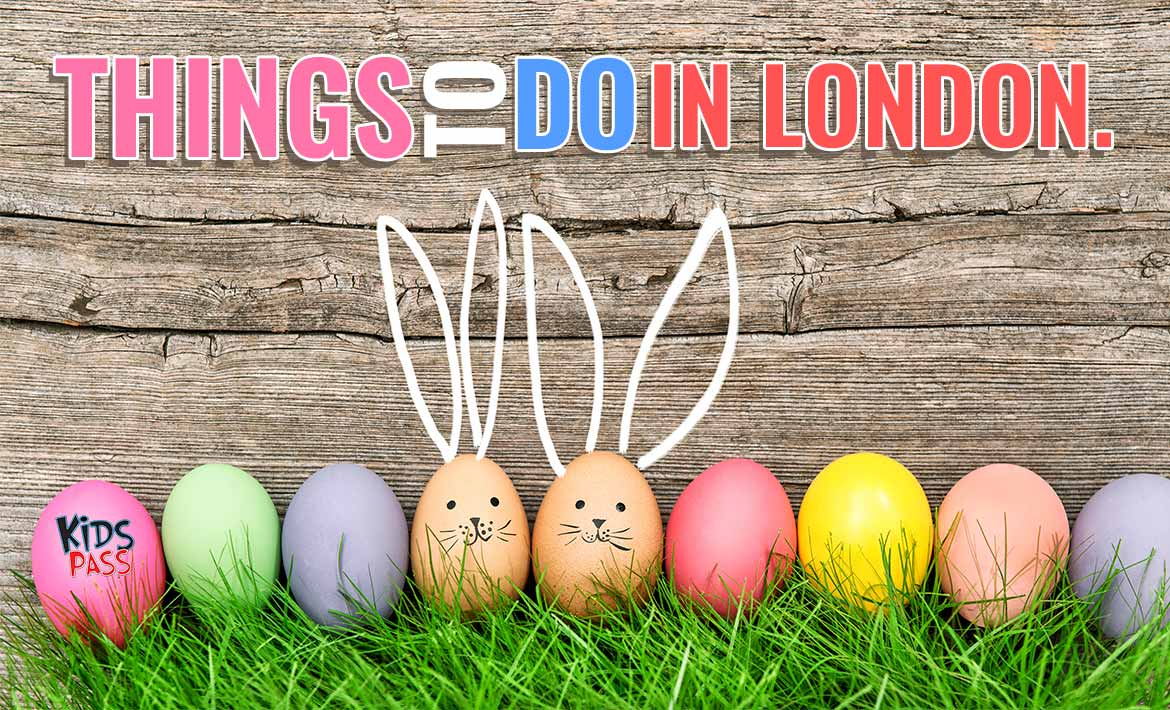 Things to Do in London this Easter Weekend header image