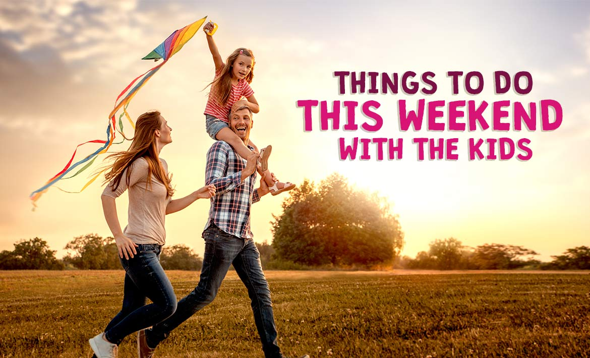 Things to Do this Weekend before the Kids Go Back to School header image