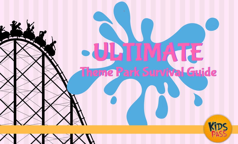 Ultimate Theme Park Survival Guide header image